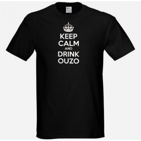 KEEP CALM AND DRINK OUZO T SHIRT